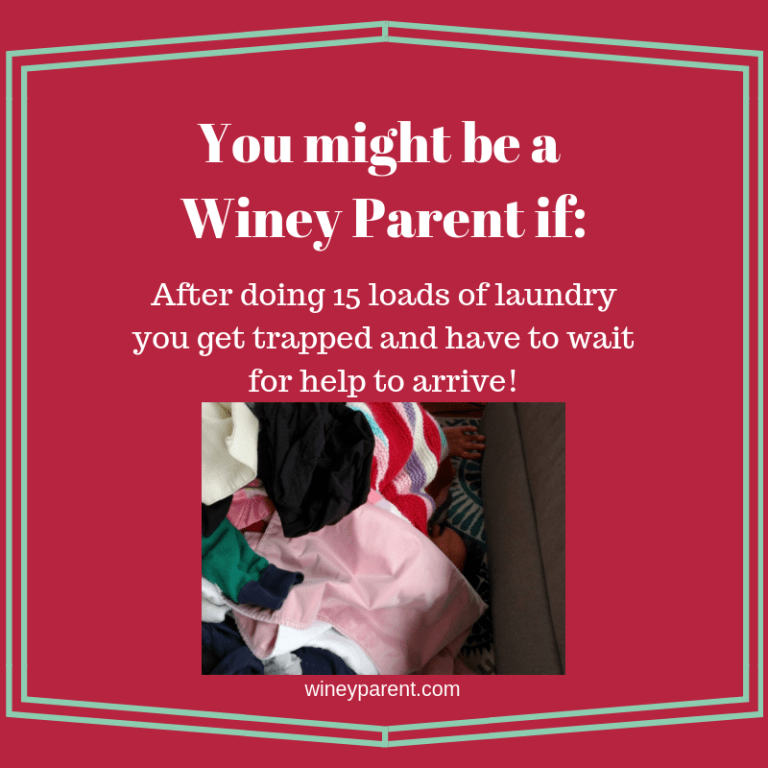 You might be a Winey Parent if_5