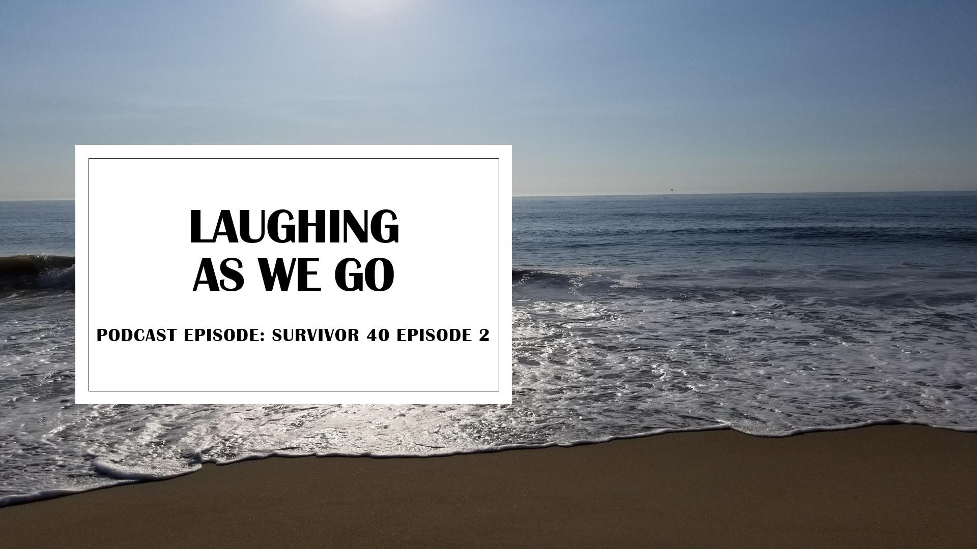 Survivor Season 40 Episode 2 Highlights