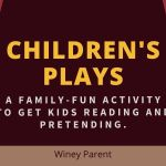 Children's Plays: A Great Opportunity for Family Fun