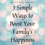 Increase Your Family's Happiness with 7 Simple Activities