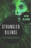 Strangled Silence by Oisin McGann -- While working as a newspaper intern, Amina Mir interviews a veteran of the war in Sinnostan who is convinced that someone has tampered with his memories. Amina is skeptical, but when she meets a conspiracy investigator who has interviewed dozens of soldiers, all telling the same story, she realized she may have stumbled into a terrifying government cover-up.