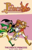 PrinceLess Vol. 3 -- When Adrienne finds Raven Xingtao, the daughter of the Pirate King, who is locked away in a tower, Adrienne decides to spring her, but it drags her into a whirlwind adventure to complete Raven's quest for revenge. Volumes 1 and 2 are available at the library.