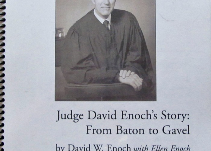 Judge David Enoch's Story: From Baton to Gavel