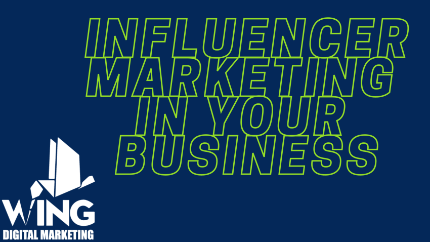 Influencer Marketing in your business