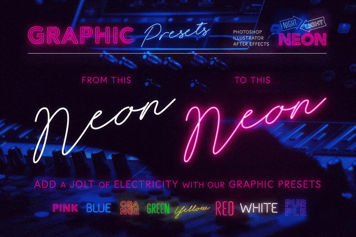 Realistic Neon Graphic Presets