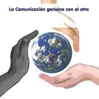 La Comunicación genuina con el otro.