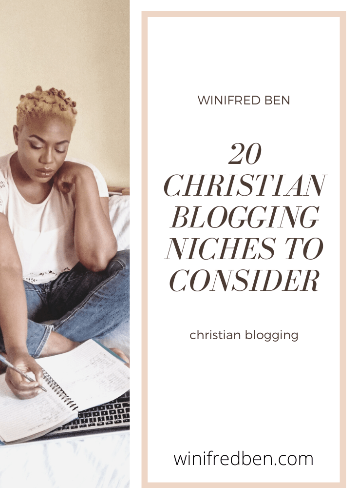 20 Christian Blogging Niches To Consider