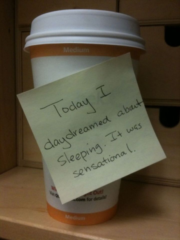 Stay-at-Home Dad Writes Funny Post-It Notes - Today I daydreamed about sleeping. It was sensational.