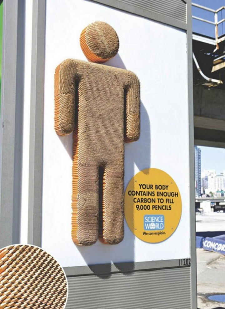 20 Billboards with Science Facts - Your body contains enough carbon to fill 9,000 pencils.
