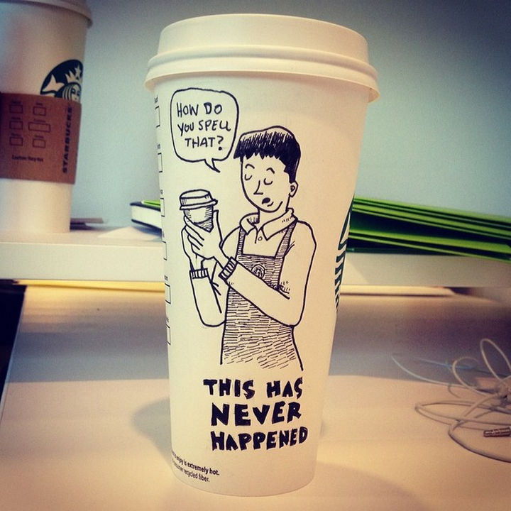 Starbucks Cup Drawings by Josh Hara - This has never happened.