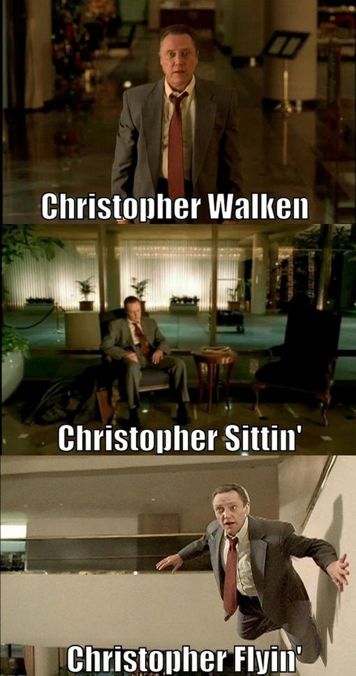 55 Hilariously Funny Celebrity Name Puns - Christopher Walken.