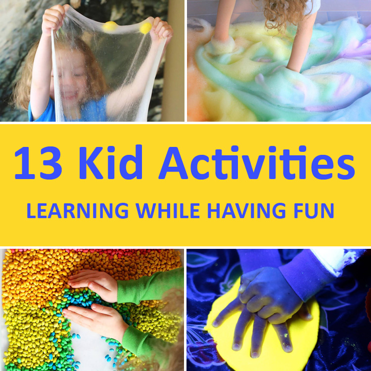 13 Activities for Kids That Will Help Them Learn and Have Fun.