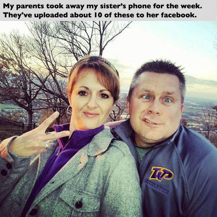33 Trolling Parents - My parents took away my sister's phone for the week. They've uploaded about 10 of these to her Facebook.