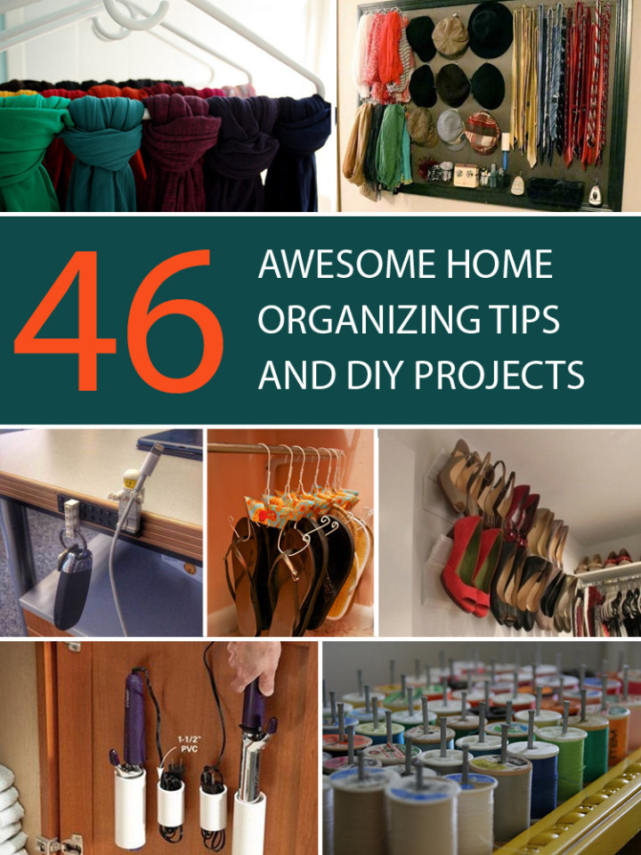 46 Awesome Home Organizing Tips and DIY Projects