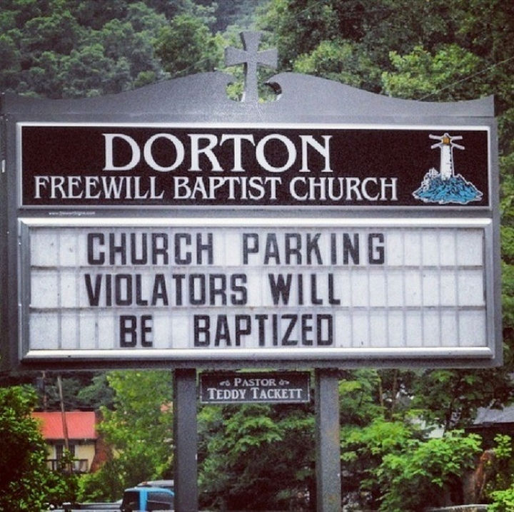45 Funny Church Signs - Church parking. Violators will be baptized.