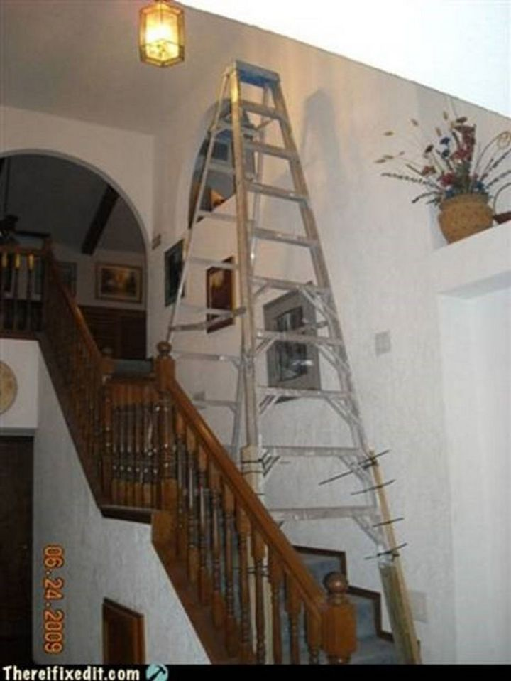 """20 Hilarious Ways Men Can Fix Anything - """"Can't reach the ceiling above the stairway? I can fix that!"""""""