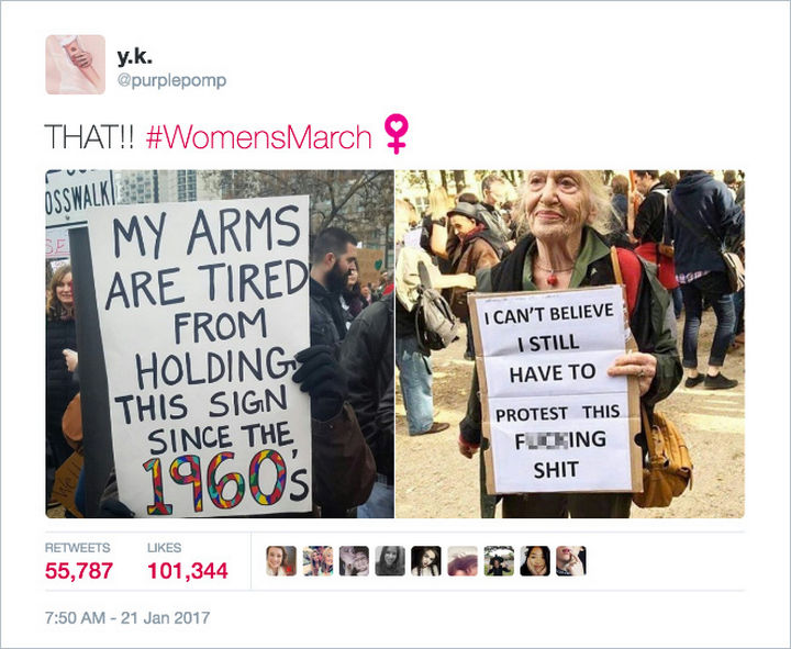 "20 Epic Women's March Signs - ""My arms are tired from holding this sign since the 1960's."""