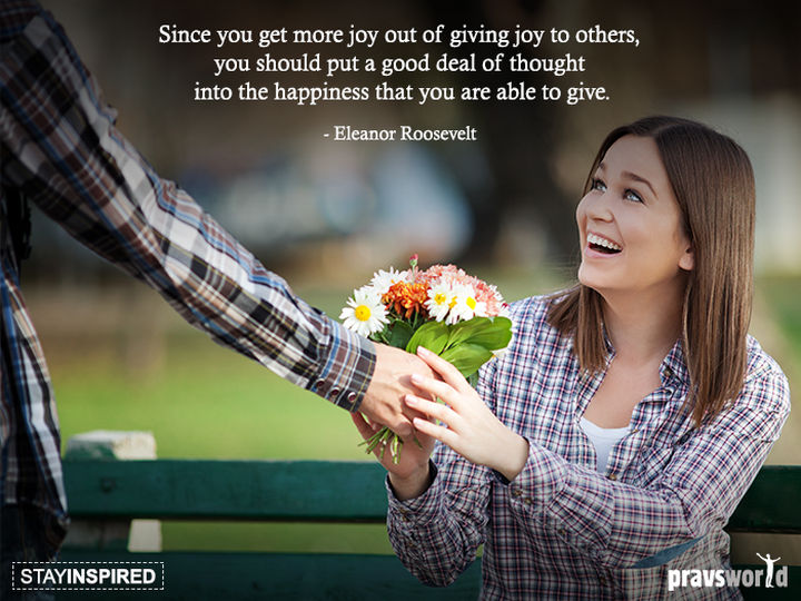 "75 Amazing Relationship Quotes - ""Since you get more joy out of giving joy to others, you should put a good deal of thought into the happiness that you are able to give."" - Eleanor Roosevelt"