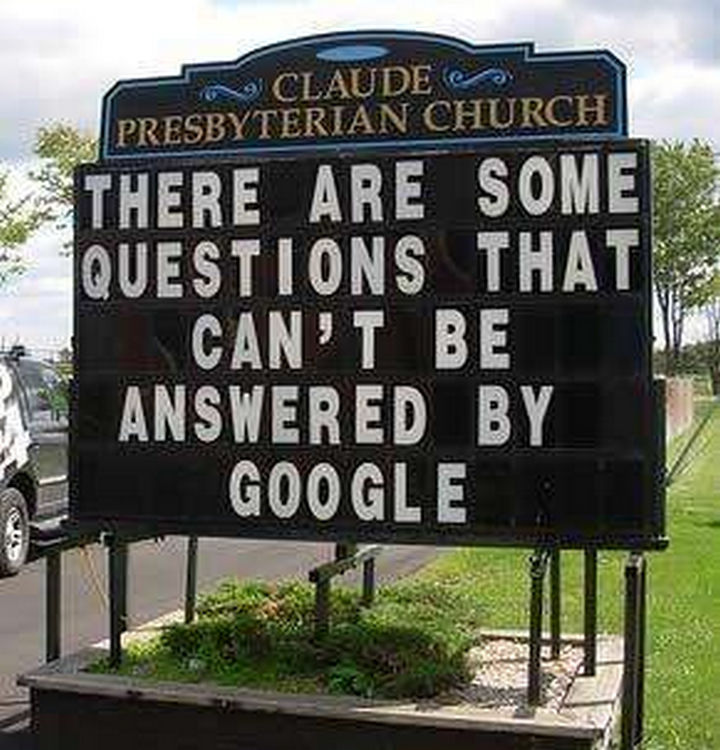 "31 Church Signs - ""There are some questions that can't be answered by Google."""
