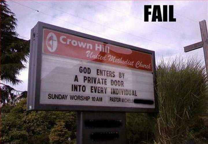 "31 Church Signs - ""God enters by a private door into every individual."""