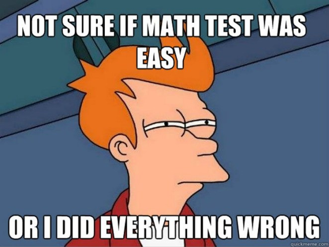 49 Funny School Memes - We've all had that feeling after a test or quiz.
