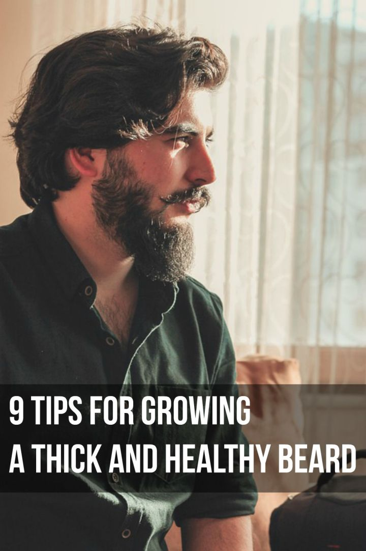 9 Easy Tips for Growing an Epic Beard.