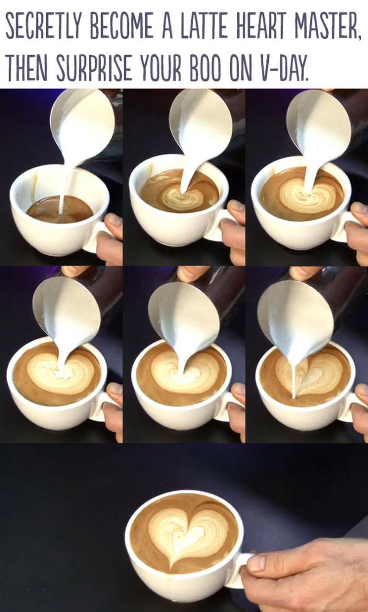 """21 Cute Ways to Say """"I Love You"""" - Secretly become a latte heart master, then surprise your boo on Valentine's Day."""