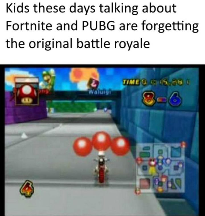 "25 Fortnite Memes - ""Kids these days talking about Fortnite and PUBG are forgetting the original battle royale."""