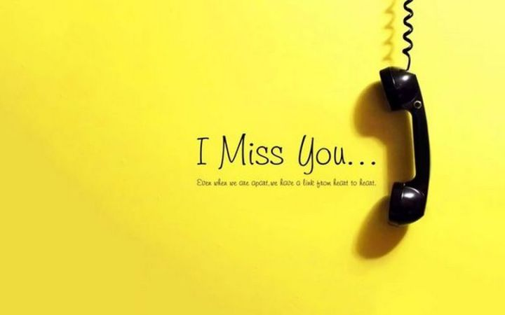 """101 I miss you memes - """"I miss you...Even when we are apart, we have a link from heart to heart."""""""
