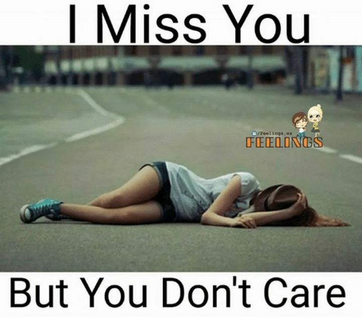 """101 I miss you memes - """"I miss you but you don't care."""""""
