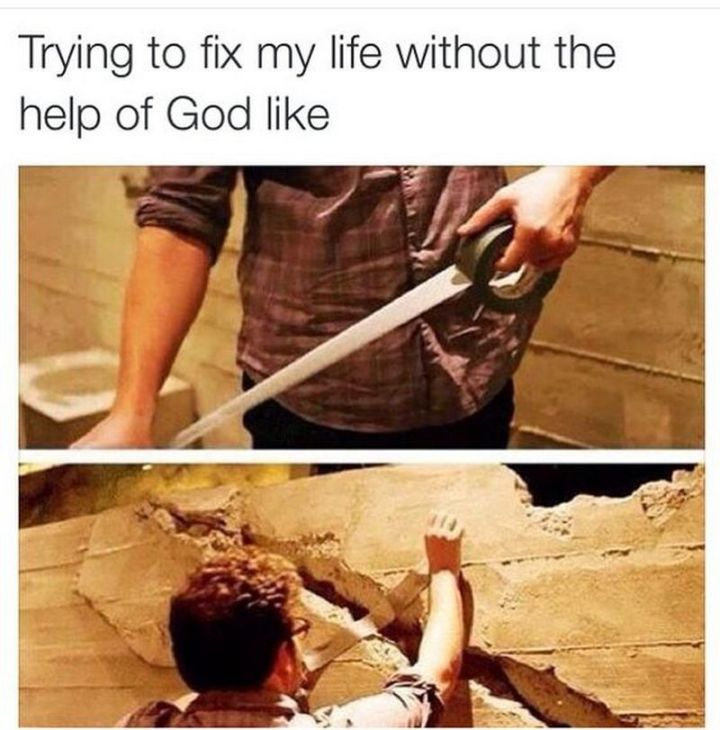 """65 Christian Jesus Memes - """"Trying to fix my life without the help of Gold like."""""""