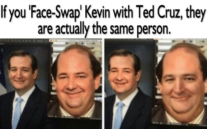 """57 Funny 'the Office' Memes - """"If you 'Face-Swap' Kevin with Ted Cruz, they are actually the same person."""""""