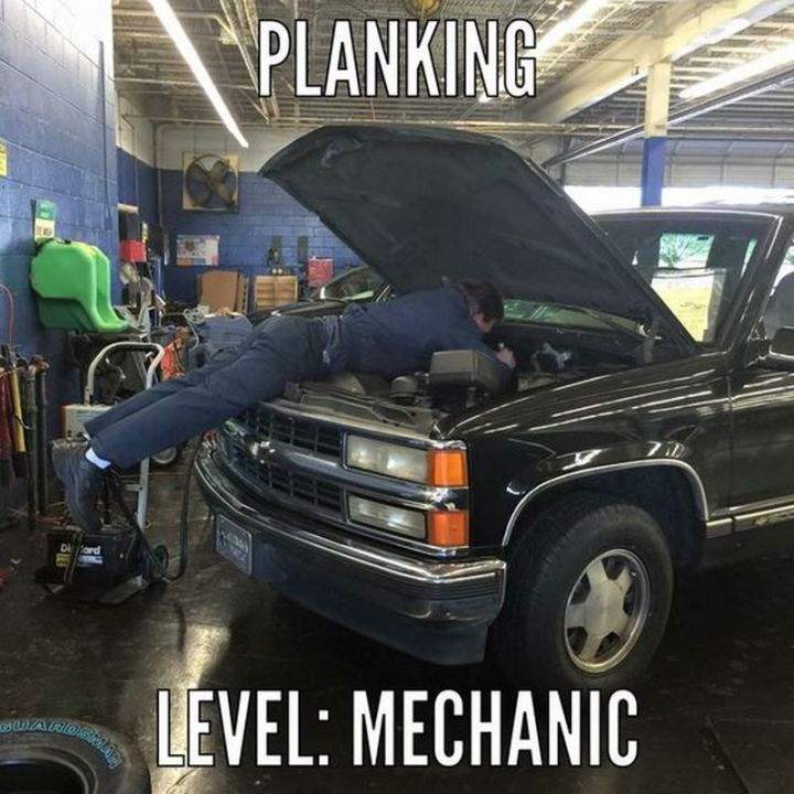 "85 Car Memes - ""Planking. Level: Mechanic."""