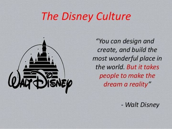 """61 Inspirational Disney Quotes - """"You can design and create, and build the most wonderful place in the world. But it takes people to make the dream a reality."""" - Walt Disney"""