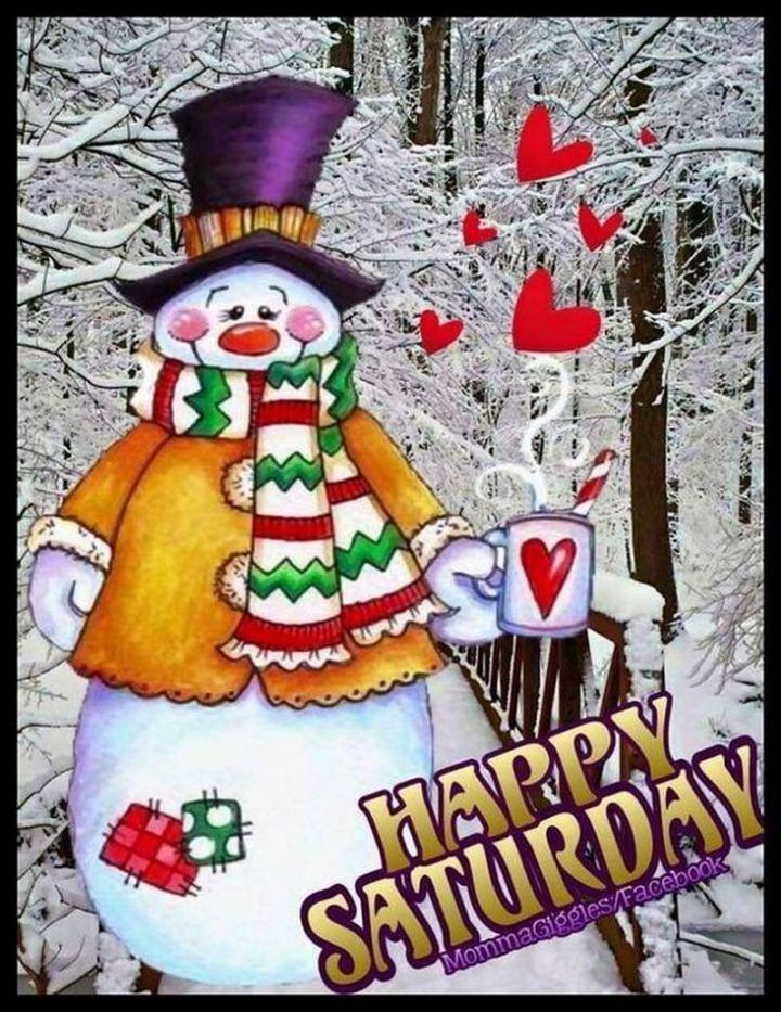 "59 Saturday Quotes - ""Happy Saturday!"" - Unknown"