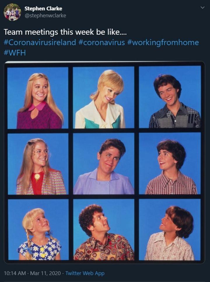 """53 Coronavirus Memes - """"Team meetings this week be like...Coronavirus Ireland. Coronavirus. Working from home."""""""