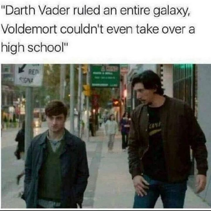 """61 Star Wars Memes - """"Darth Vader ruled an entire galaxy, Voldemort couldn't even take over a high school."""""""
