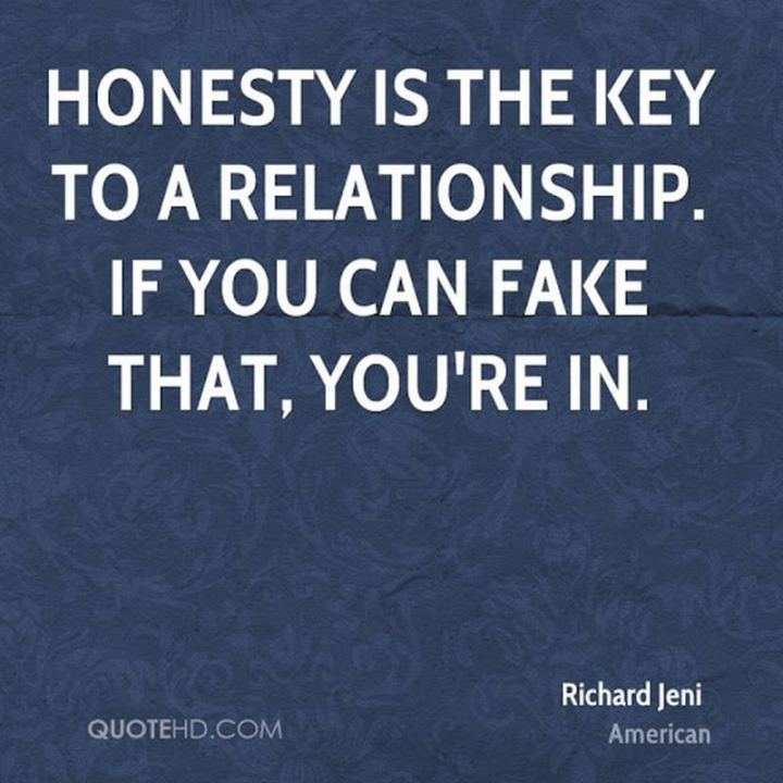 """53 Funny Love Quotes - """"Honesty is the key to a relationship. If you can fake that, you're in."""" - Richard Jeni"""