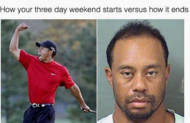 """How your three day weekend starts versus how it ends."""
