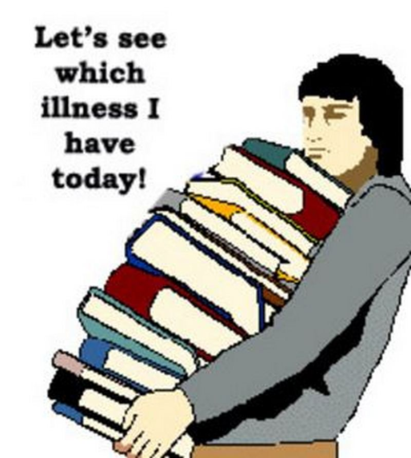 """Let's see which illness I have today!"""