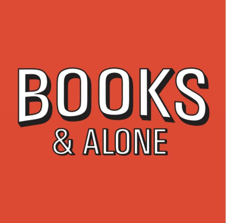 """73 Funny Reading Memes - """"Books and alone."""""""