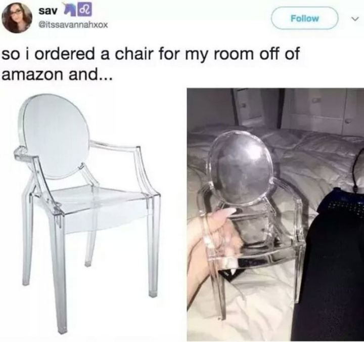 """So I ordered a chair for my room off of Amazon and..."""