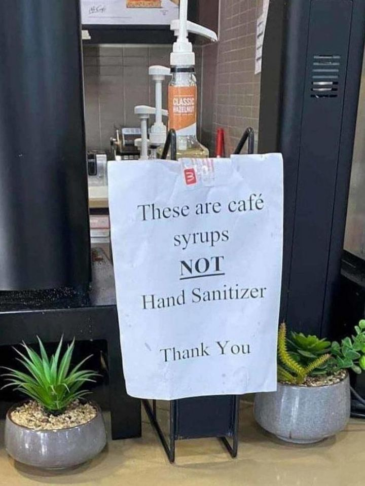 """These are cafe syrups and NOT hand sanitizer. Thank you."""