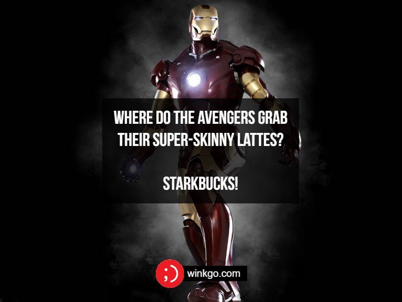 Where do the Avengers grab their super-skinny lattes? Starkbucks!