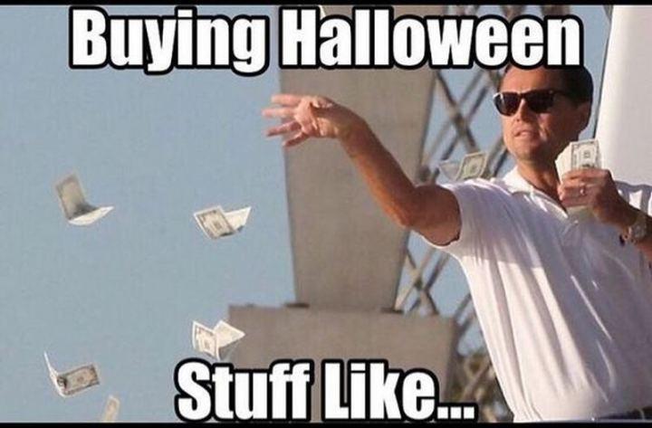 """""""Buying Halloween stuff like..."""""""