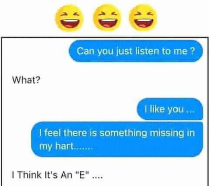 """35 """"I Like You"""" Memes - """"Can you just listen to me? What? I like you...I feel there is something missing in my hart...I think it's an 'E'..."""""""
