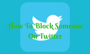 How To Block Someone On Twitter Easily