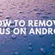 How to remove Virus on Android