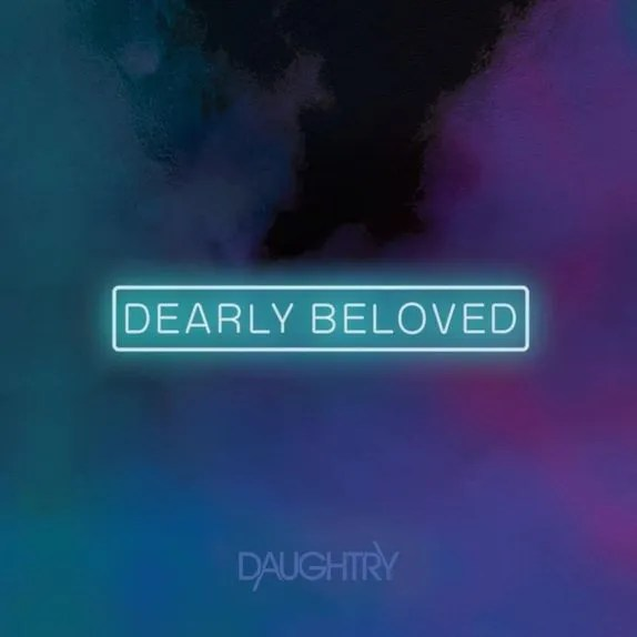 Daughtry – Dearly Beloved