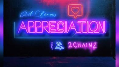 DOWNLOAD MP3: Ant Clemons – Appreciation feat. 2 Chainz & Ty Dolla Sign